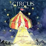 Circus in the Sky 2013 9781614486442 Front Cover