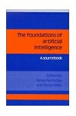 Foundations of Artificial Intelligence A Sourcebook 1990 9780521359443 Front Cover