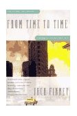 From Time to Time 1st 1996 9780684818443 Front Cover