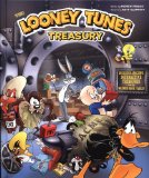 Looney Tunes Treasury Includes Amazing Interactive Treasures from the Warner Bros. Vault! 2010 9780762440443 Front Cover