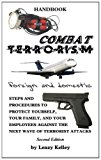 Combat Terrorism - Foreign and Domestic 2013 9781481742443 Front Cover