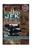 Who's Who in the JFK Assassination An A to Z Encyclopedia 2003 9780806514444 Front Cover