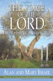 Voice of the Lord From his Initiated Word 2010 9781450211444 Front Cover