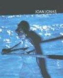 Joan Jonas Timelines: Transparencies in a Dark Room 2007 9788489771444 Front Cover