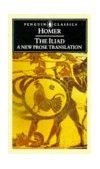 Iliad A New Prose Translation 1988 9780140444445 Front Cover