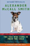 Dog Who Came in from the Cold 2012 9780307739445 Front Cover