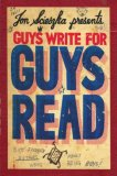 Guys Write for Guys Read Boys' Favorite Authors Write about Being Boys 2008 9780670011445 Front Cover