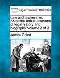 Law and lawyers, or, Sketches and illustrations of legal history and biography Volume 2 Of 2 2010 9781240152445 Front Cover