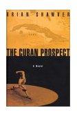 Cuban Prospect 2003 9781585673445 Front Cover