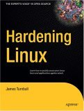 Hardening Linux 1st 2005 9781590594445 Front Cover