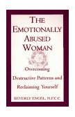Emotionally Abused Woman Overcoming Destructive Patterns and Reclaiming Yourself 1992 9780449906446 Front Cover