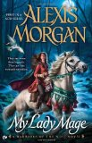 My Lady Mage A Warriors of the Mist Novel 2012 9780451237446 Front Cover
