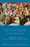 Invitation to the Psalms A Reader's Guide for Discovery and Engagement 2013 9780801036446 Front Cover