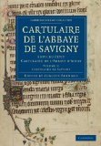 Cartulaire de l'Abbaye de Savigny Suivi du Petit Cartulaire de l'Abbaye D'Ainay 2010 9781108019446 Front Cover