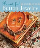 Beautiful Button Jewelry 2006 9781402726446 Front Cover