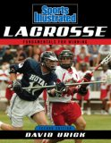 Sports Illustrated Lacrosse Fundamentals for Winning 2nd 2008 9781589793446 Front Cover