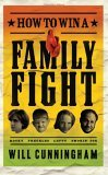 How to Win a Family Fight 2006 9781590526446 Front Cover