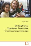 Writing from a Vygotskian Perspective 2009 9783639182446 Front Cover