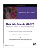 User Interfaces in VB . NET Windows Forms and Custom Controls 2002 9781590590447 Front Cover