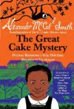 Great Cake Mystery Precious Ramotswe's Very First Case 2012 9780307949448 Front Cover
