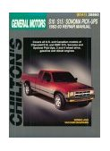 Chevrolet S10, S15, Sonoma, and Pick-Ups, 1982-1993 1998 9780801988448 Front Cover