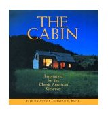 Cabin Inspiration for the Classic American Getaway 2003 9781561586448 Front Cover