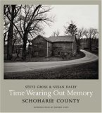 Time Wearing Out Memory Schoharie County 2008 9780393066449 Front Cover