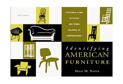 Identifying American Furniture A Pictorial Guide to Styles and Terms Colonial to Contemporary 3rd 1998 Revised 9780393318449 Front Cover