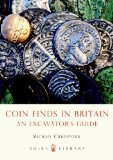 Coin Finds in Britain A Collector's Guide 2013 9780747812449 Front Cover