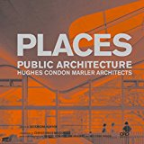 Places: Hughes Condon Mahler Architects 2014 9781941806449 Front Cover