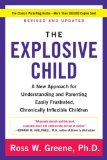 Explosive Child A New Approach for Understanding and Parenting Easily Frustrated, Chronically Inflexible Children 5th 2014 Revised 9780062270450 Front Cover