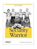 Security Warrior 1st 2004 9780596005450 Front Cover