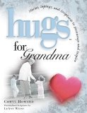 Hugs for Grandma Stories, Sayings, and Scriptures to Encourage and Inspire 2000 9781416533450 Front Cover