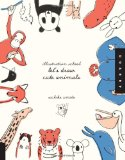 Illustration School: Let's Draw Cute Animals 2010 9781592536450 Front Cover