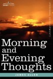 Morning and Evening Thoughts 2007 9781602062450 Front Cover