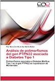 An�lisis de Polimorfismos Del Gen Ptpn22 Asociado a Diabetes Tipo 2012 9783846572450 Front Cover