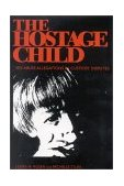 Hostage Child Sex Abuse Allegations in Custody Disputes 1996 9780253330451 Front Cover