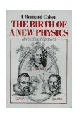 Birth of a New Physics 1985 9780393300451 Front Cover