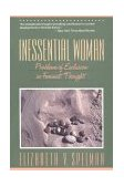 Inessential Woman Problems of Exclusion in Feminist Thought 1st 1990 9780807067451 Front Cover