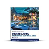 Mike Holt's Illustrated Guide to Understanding the National Electrical Code, Volume 1, Articles 90-480, Based on the 2017 NEC 2017 9780986353451 Front Cover