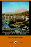 Station Life in New Zealand 2006 9781406508451 Front Cover