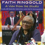 Faith Ringgold A View from the Studio 2005 9781593730451 Front Cover