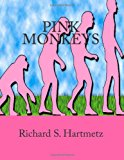 Pink Monkeys 2012 9781478188452 Front Cover