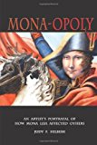Mona-Opoly How Mona Lisa Affected Others 2013 9781492245452 Front Cover