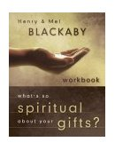 What's So Spiritual about Your Gifts? Workbook 2004 9781590523452 Front Cover