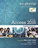 Exploring Microsoft Office Access 2016 Comprehensive: