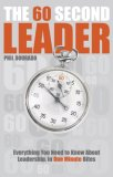60 Second Leader Everything You Need to Know about Leadership, on One Minute Bites 2007 9781841127453 Front Cover