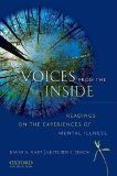 Voices from the Inside Readings on the Experiences of Mental Illness 2009 9780195370454 Front Cover