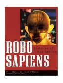 Robo Sapiens Evolution of a New Species 1st 2001 Reprint  9780262632454 Front Cover