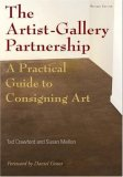 Artist-Gallery Partnership A Practical Guide to Consigning Art 2nd 2008 9781581156454 Front Cover